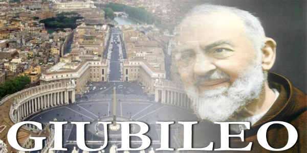 Giubileo della Misericordia – Padre Pio